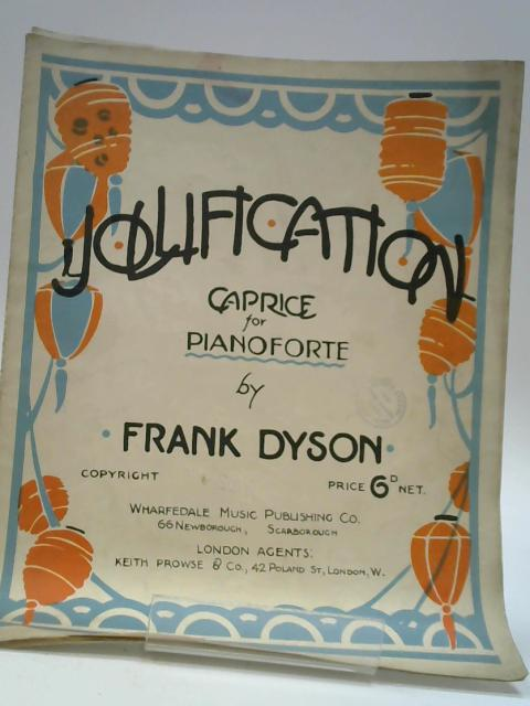 Jollification By Frank Dyson