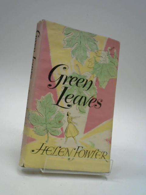 Green leaves by Fowler, Helen Marjorie