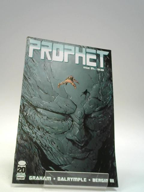 Prophet Issue 24 By Graham, Dalrymple, Bergin III