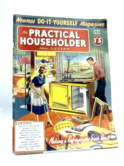 Practical Householder June 1958 By F J Camm