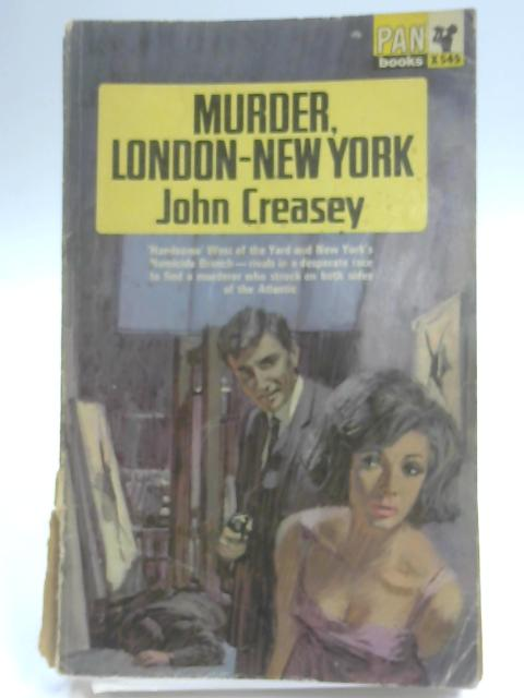 Murder, London - New York By Creasey, John