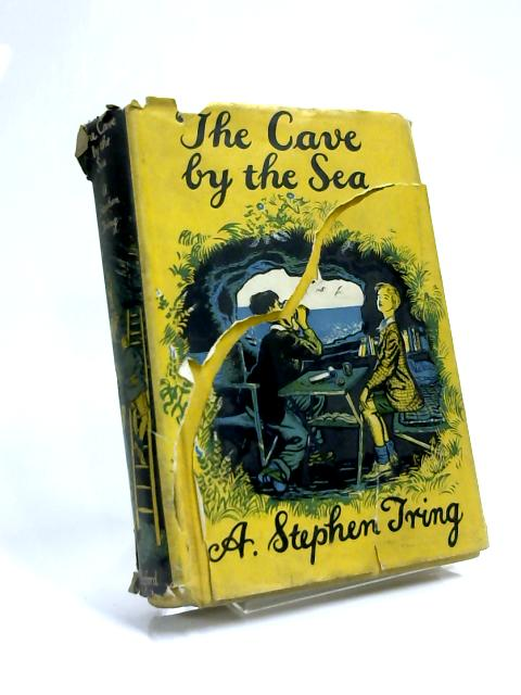 The Cave by The Sea by A. Stephen Tring