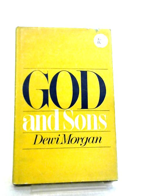 God and Sons by Dewi Morgan