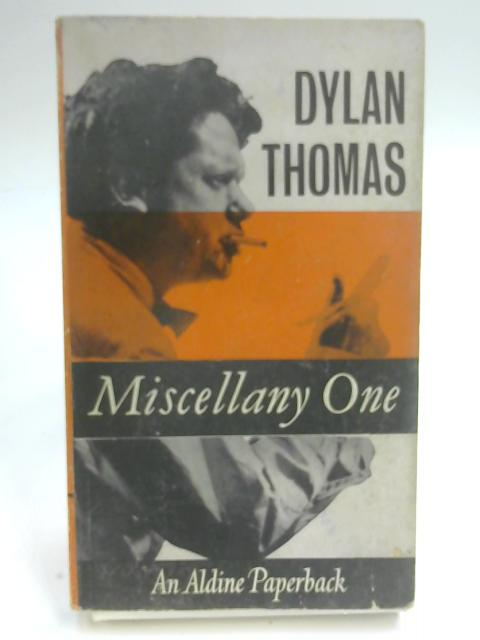 Miscellany One (Aldine Paperbacks) by Thomas, Dylan