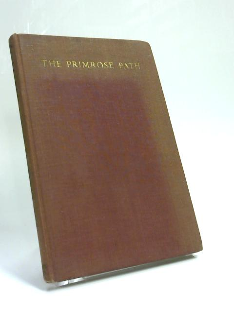 The Primrose Path. A Biography Of Ferdinand Lassalle by David Footman