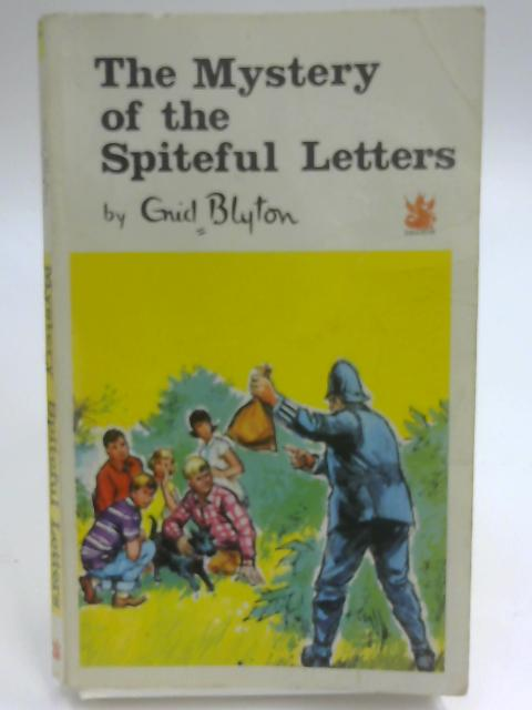 The Mystery of the Spiteful Letters by Blyton, Enid