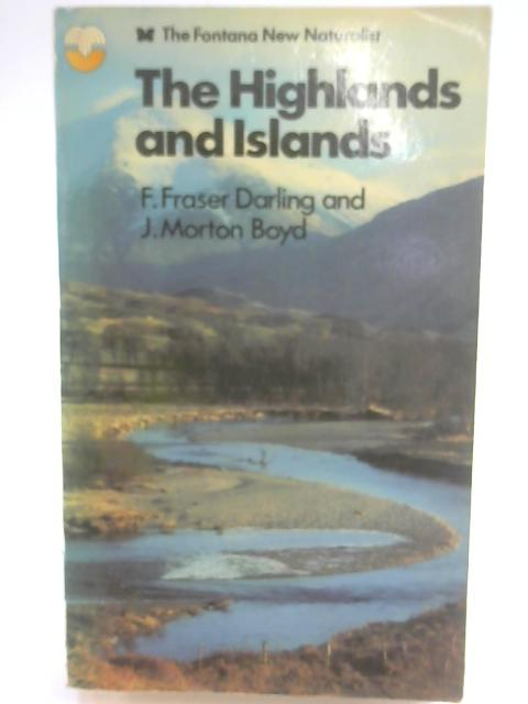 The Highlands and Islands (Fontana New Naturalist series) by Darling, F. Fraser