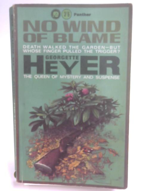 No Wind of Blame (Panther Books. no. 1614.) By Georgette Heyer