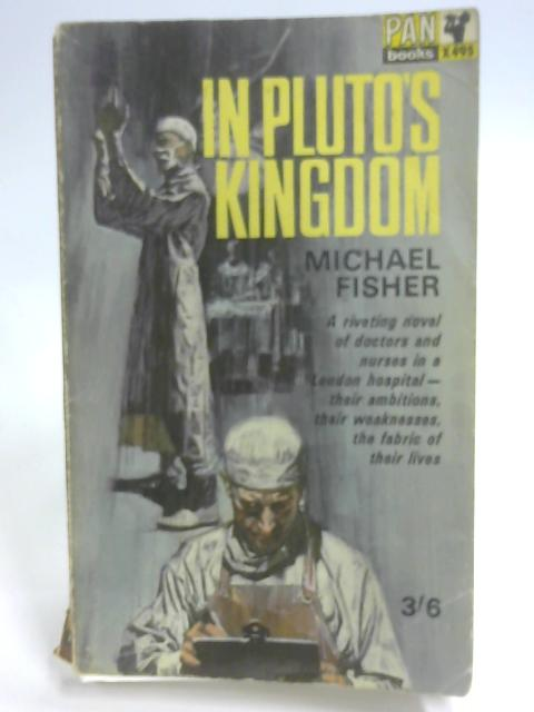 In Pluto's Kingdom by Fisher, Michael