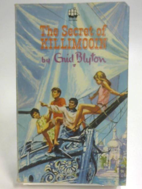 The Secret of Killimooin (Armada paperbacks) by Blyton, Enid