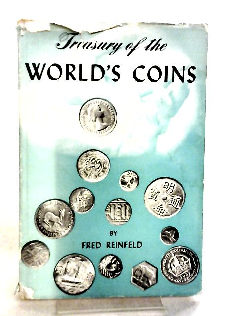 Treasury of The World's Coins by Fred Reinfeld
