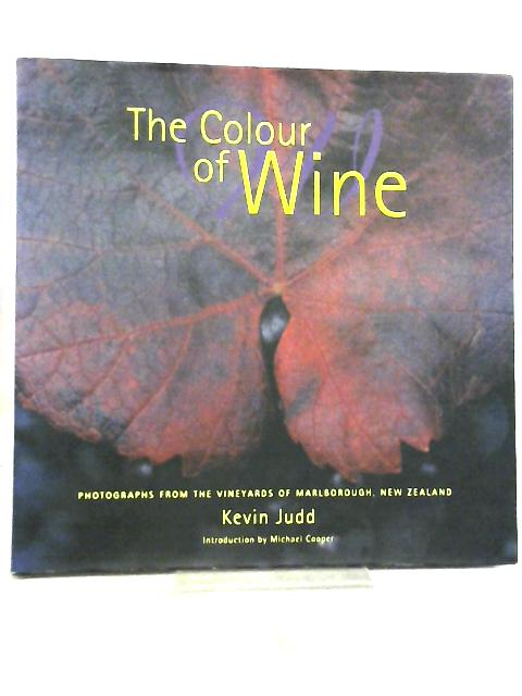 The Colour of Wine By Kevin Judd