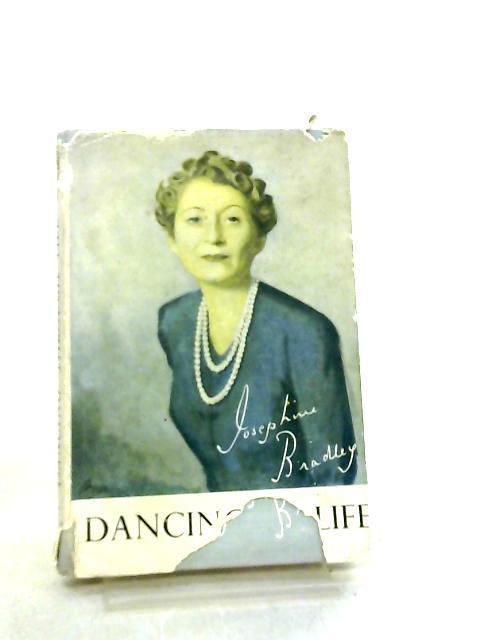 Dancing Through Life by Josephine Bradley