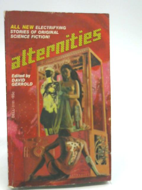 Alternities by Gerrold, David