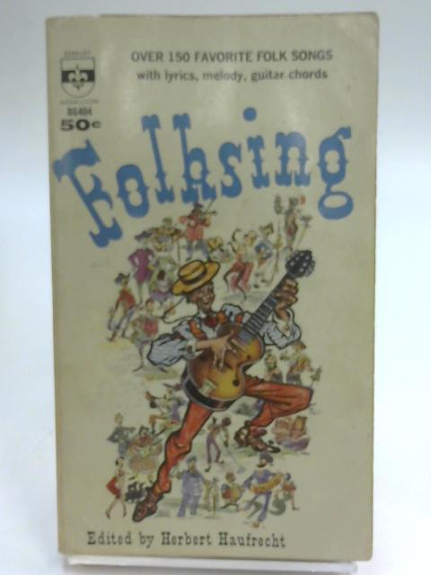 Folksing By Herbert Haufrecht