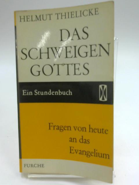 Das Schweigen Gottes by Helmut Thielicke