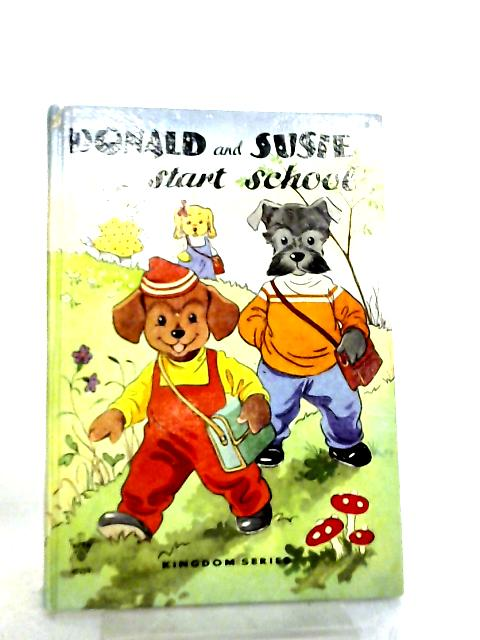 Donald and Susie Start School by B. Evison