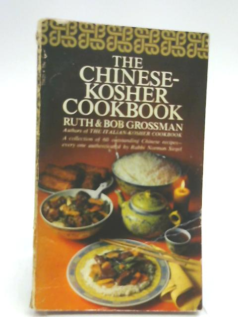 The Chinese-Kosher Cookbook by Grossman, Ruth