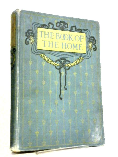 The Book of the Home, Volume II by Mrs C. E. Humphry
