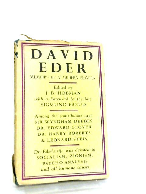 David Eder, Memoirs of a Modern Pioneer by J. B. Hobman
