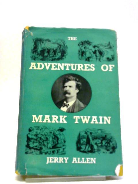 The Adventures Of Mark Twain by Jerry Allen