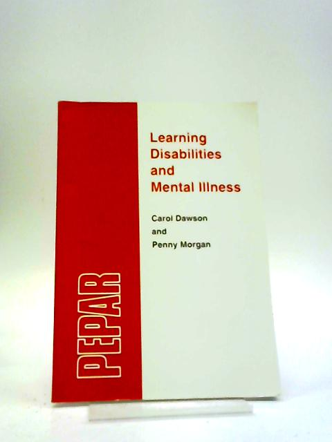 Learning Disabilites and Mental Illness by Dawson