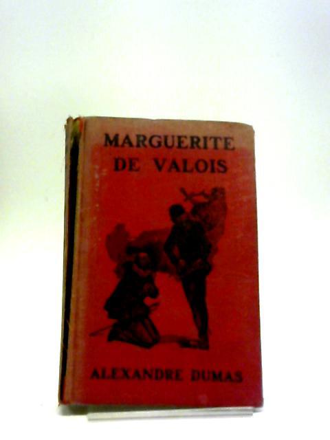 Marguerite De Valois - by Alexandre Dumas
