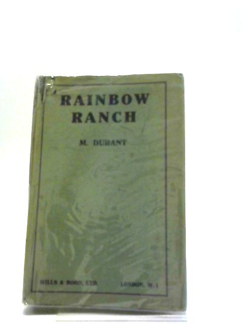 Rainbow Ranch by M. Durant