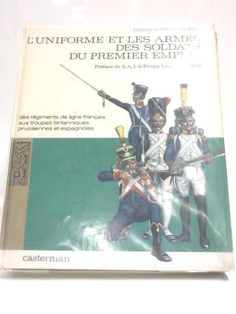 L'Uniforme et Les Armes Des Soldats by Liliane et Fred Funcken