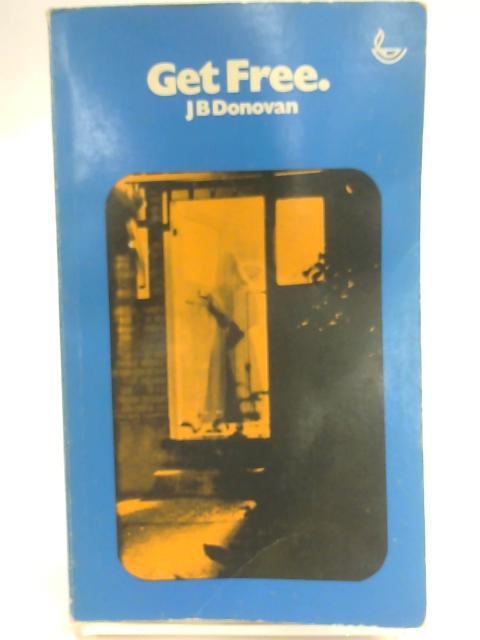 Get Free By Donovan, J B