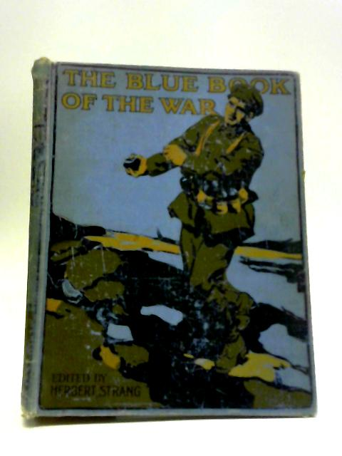 The Blue Book Of The War By Herbert Strang