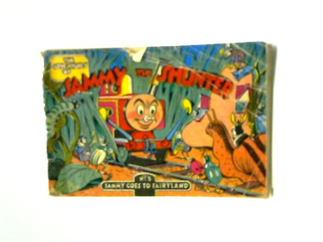 Sammy Goes To Fairyland by Eileen Gibb