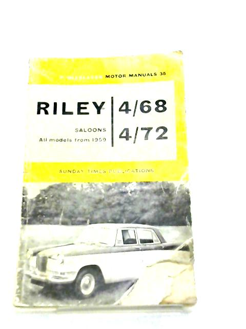 Handbook for the Riley Saloons, Motor Manuals 35 by Piet Olyslager
