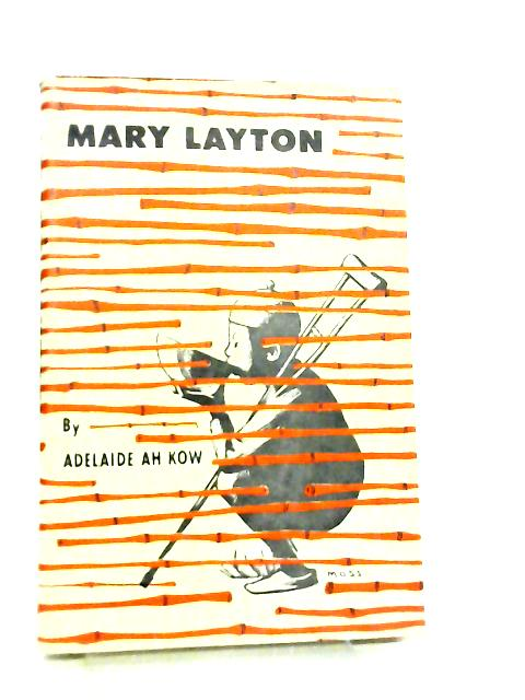 Mary Layton by Adelaide Ah Kow