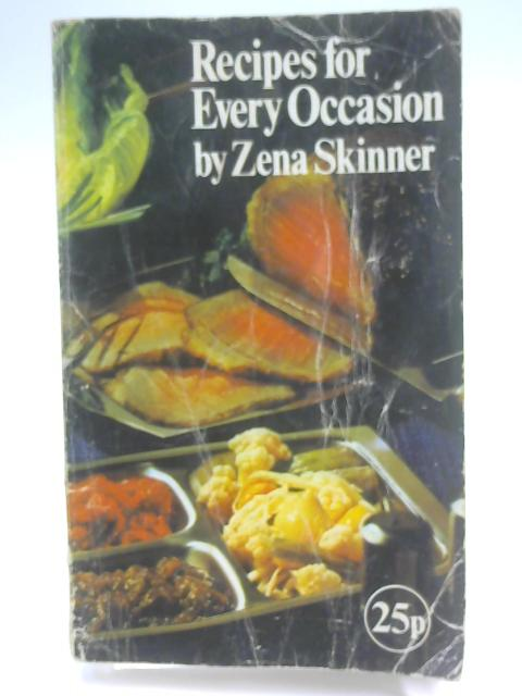 Recipes for Every Occasion by Skinner, Zena