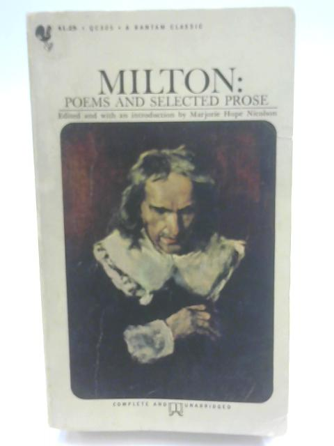 Milton: Poems and Selected Prose by Nicolson, M. H.
