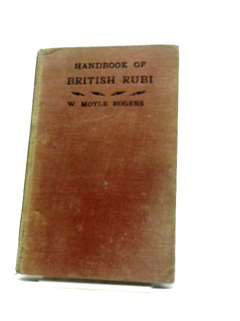 Handbook of British Rubi by William Moyle Rogers