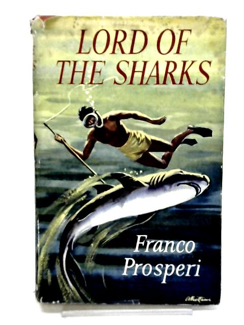 Lord of the sharks by Prosperi, Franco