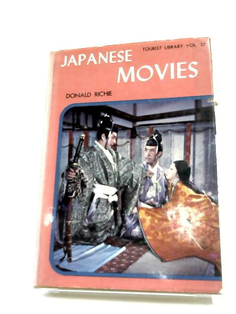 Japanese Movies by Donald Richie
