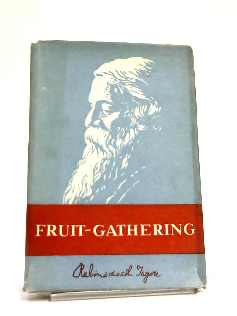 Fruit-Gathering by Tagore