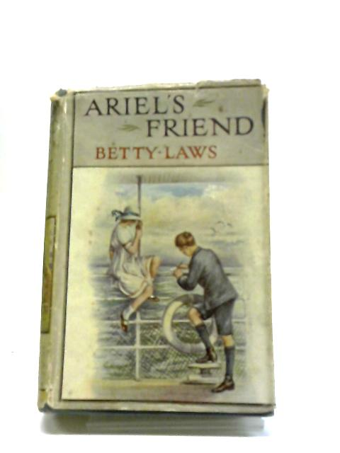 Ariel's Friend by Betty Laws