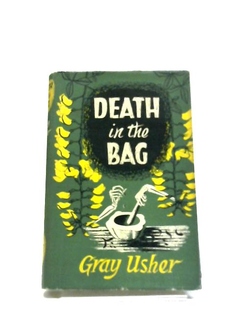 Death In A Bag by Gray Usher