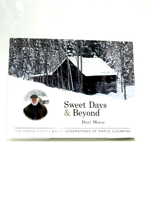 Sweet Days and Beyond By Morse