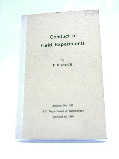 Conduct of Field Experiments by Lynch