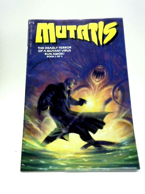 Mutatis # 2 By Andy Lanning & Dan Abnett (1992) By Andy Lanning & Dan Abnett