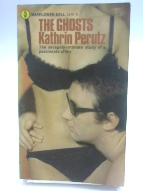 The Ghosts by Perutz, Kathrin
