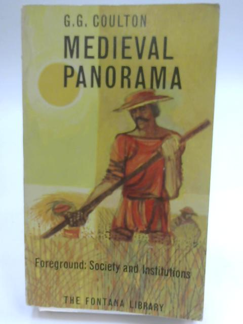 Medieval Panorama Vol. I By G G Coulton
