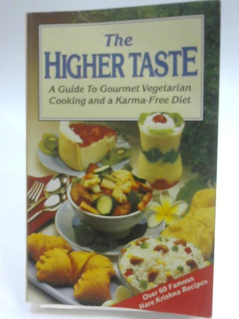 The Higher Taste By A.C. Bhaktivedanta Swami Prabhupada
