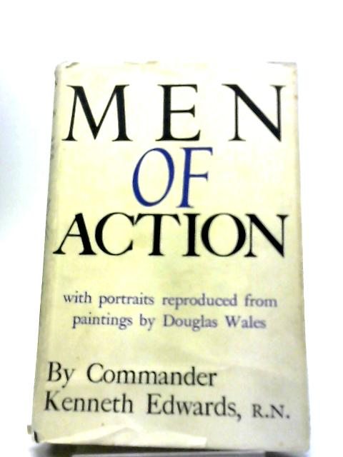 Men of Action by Commander Kenneth Edwards