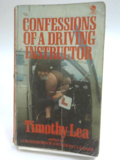 Confessions of a Driving Instructor by Timothy Lea